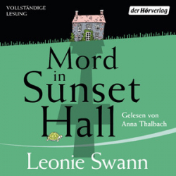 : Leonie Swann - Mord in Sunset Hall