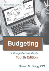 : Budgeting Fourth Edition A Comprehensive Guide