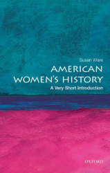 : American Womens History A Very Short Introduction