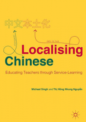 : Localising Chinese Educating Teachers through Service Learning