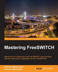 : Mastering FreeSwitch