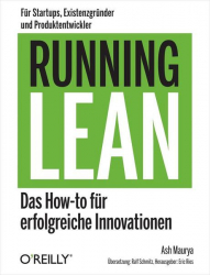 : Running Lean Das How to fuer erfolgreiche Innovationen German Edition