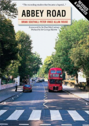 : Abbey Road The Story of the Worlds Most Famous Recording Studios 2nd Revised Edition