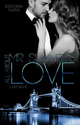 : Ewans, Isadorra - All about Mr  Sumners Love - Chefsache