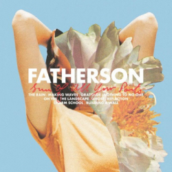 : Fatherson - Sum of All Your Parts (2018)